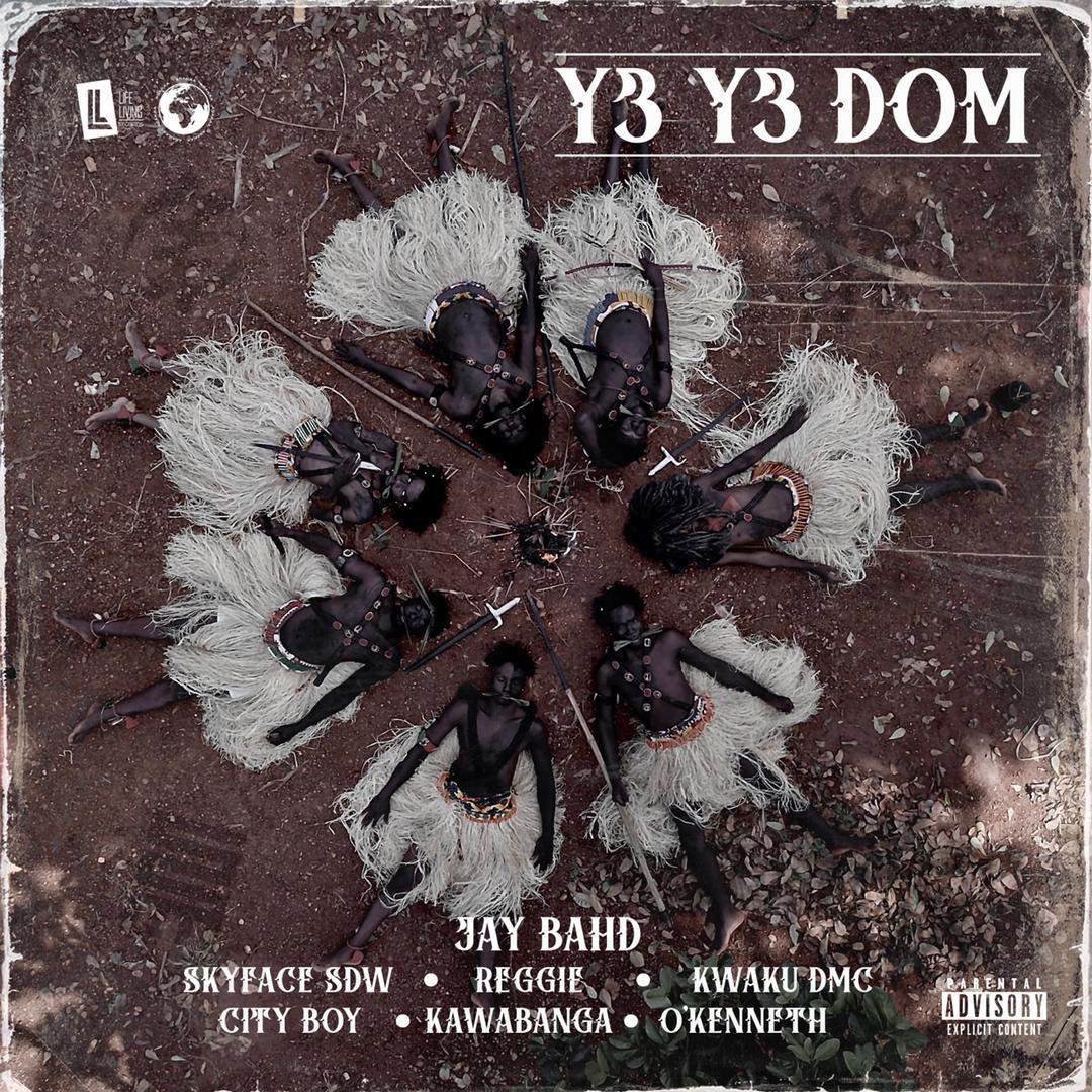 Jay Bahd - Y3 Y3 DOM LYRICS ft Skyface SDW,Reggie,Kwaku DMC,City Boy,Kawabanga & O'Kenneth