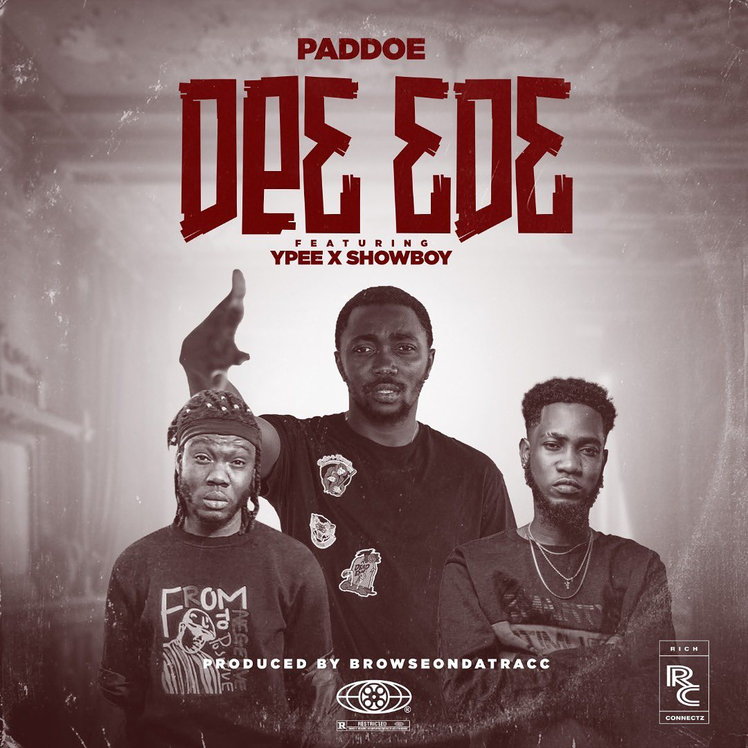 Paddoe - De3 3d3 (De3 33d3) Ft. YPee x Showboy