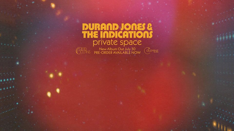 Durand Jones & the Indications - Private Space mp3 download