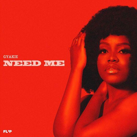 Gyakie - Need Me Lyrics