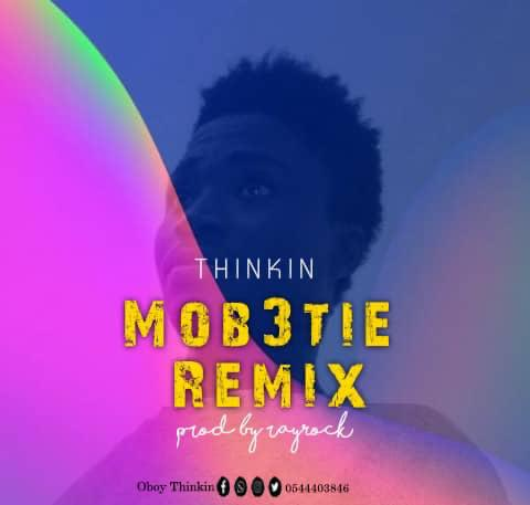 Thinkin - Mob3tie Remix (prod by rayRock)
