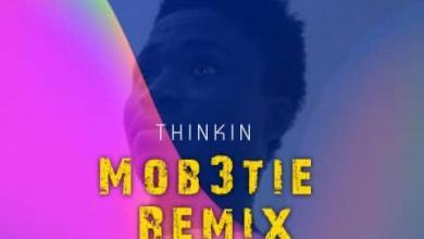 Photo of Thinkin – Mob3tie Remix (prod by rayRock)
