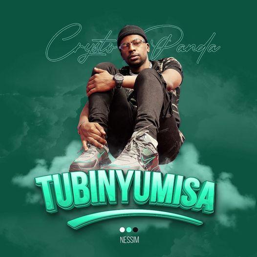 Crysto Panda - Tubinyumisa (Official Audio and Video)