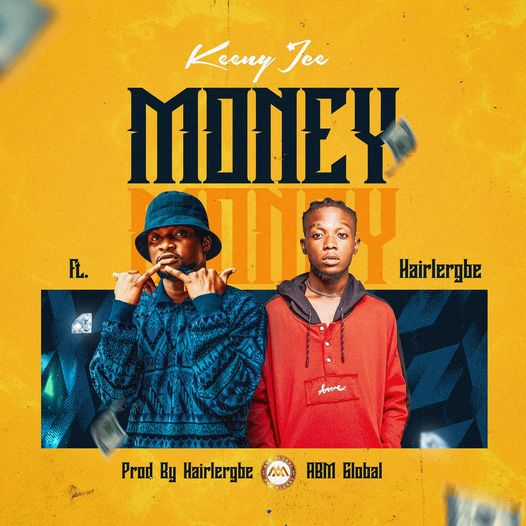 Money by Keeny Ice Ft. Hairlergbe MP3 Download