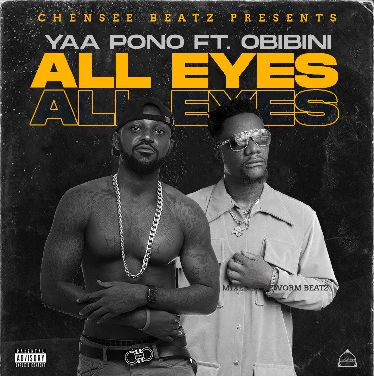 Yaa Pono - All Eyes ft. Obibini