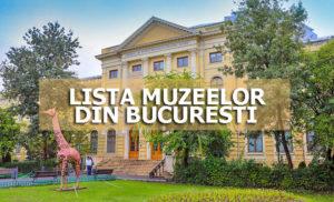 lista muzeelor din bucuresti