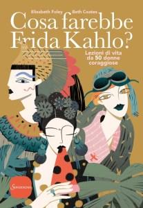cosa farebbe frida kahlo