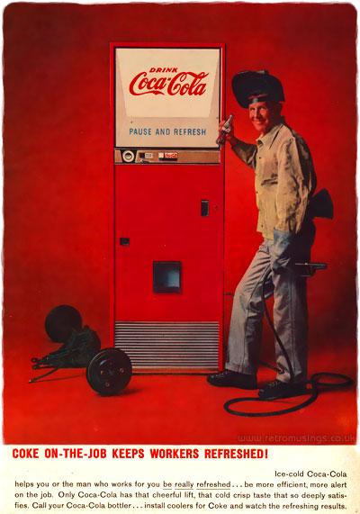Coca Cola Soda Adverts 1959 1960 Coke On The Job