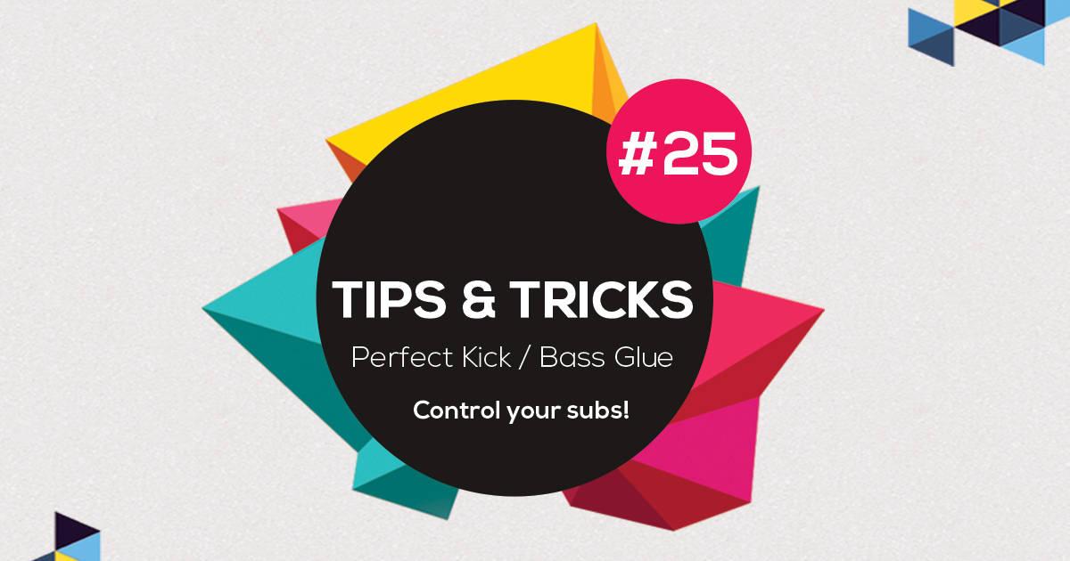 Perfect Kick Bass Glue