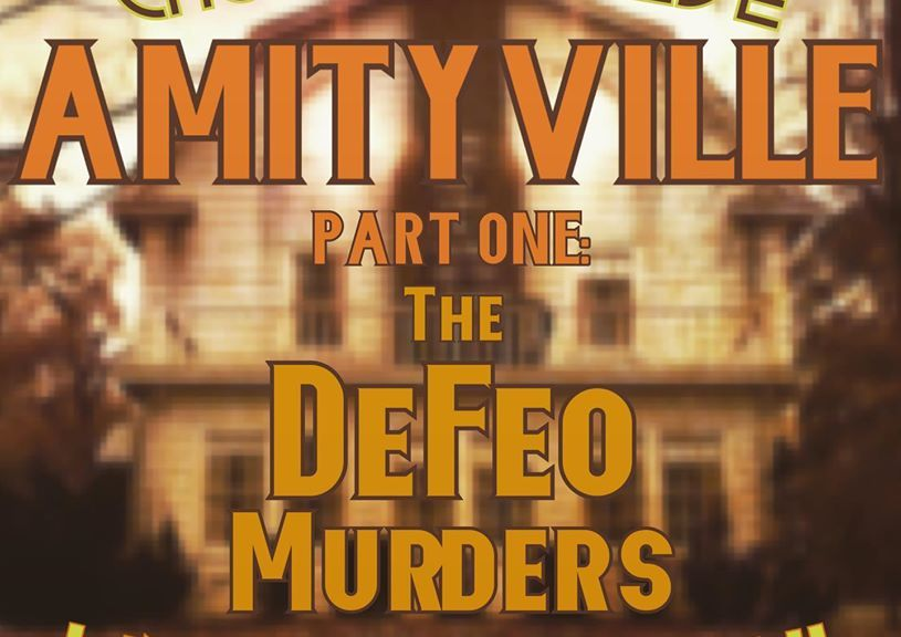 amityville part one: the defeo murders