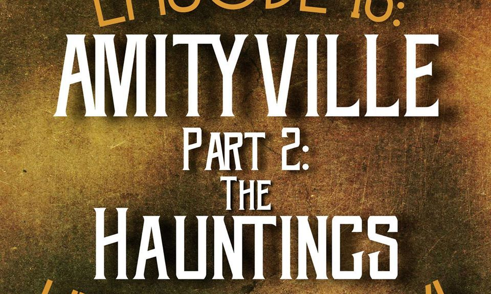 amityville hauntings podcast