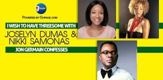 """I Wish To Have Threesome With Joselyn Dumas & Nikki Samonas"" - Jon Germain confesses"