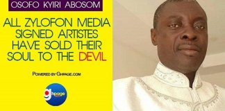 All Zylofon Media Signed Artistes Have Sold Their Souls To The Devil — Osofo Kyiri Abosom