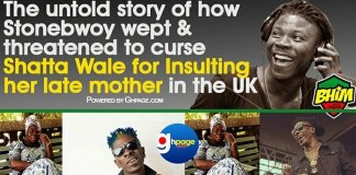 The untold story Of How Stonebwoy wept & threatened to curse Shatta Wale for insulting her late mother in UK