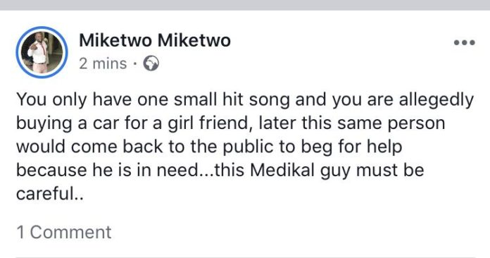 Medikal Would Come Back To The Public To Beg For Help- Mike 2