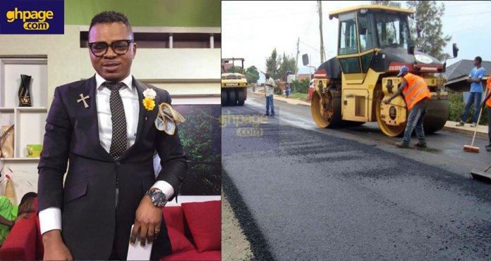 The founder and leader of the International Godsway Church, Bishop Daniel Obinim is constructing a major roadin Kumasi.