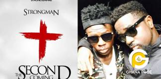 Strongman praises Sarkodie in his first song after being 'kicked out' of Sarkcess Music [Video]
