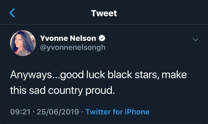 Yvonne Nelson tweet - Good luck Black Stars, make this sad country proud – Yvonne Nelson