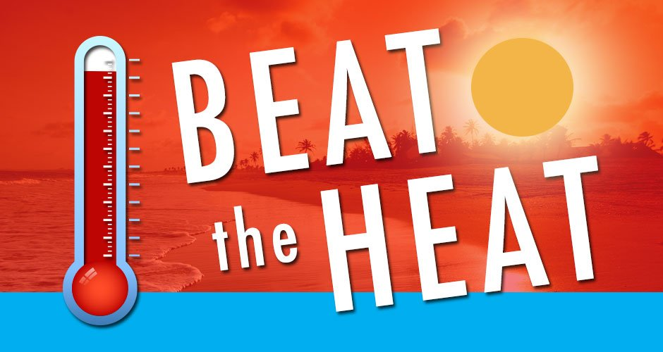 Be Ready for Summer Heat Waves