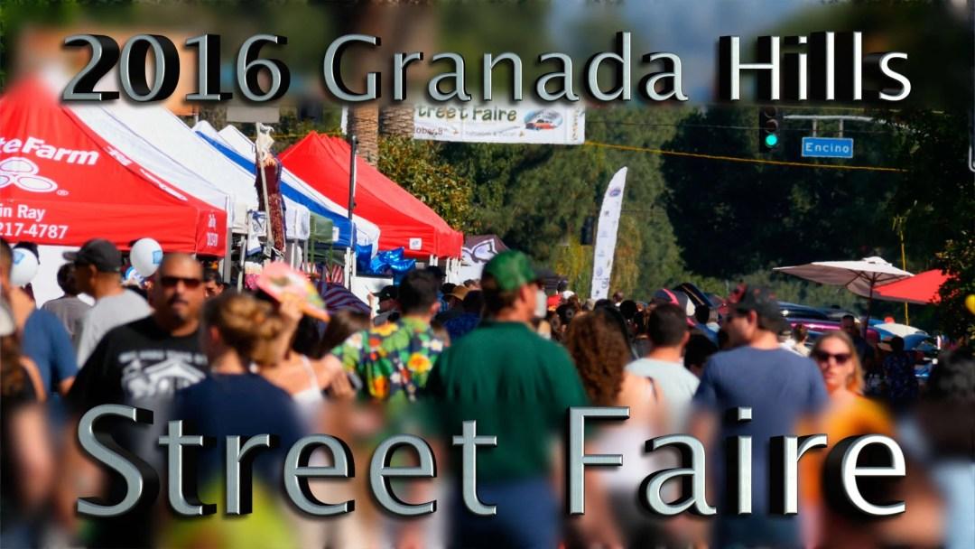 2016 Granada Hills Street Faire Video