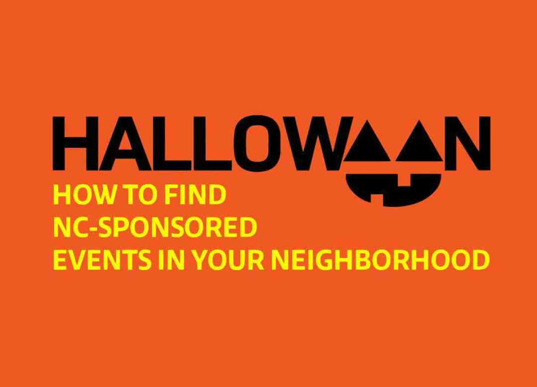 How to Find NC-Sponsored Halloween Events in Your Neighborhood