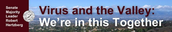 """CA Senator Hertzberg: """"Virus and the Valley: We're in this Together"""""""