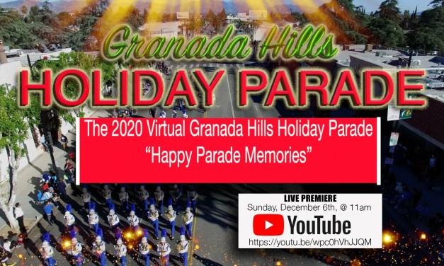 2020 Granada Hills Virtual Holiday Parade – Sunday, December 6 – LIVE Streaming at 11am