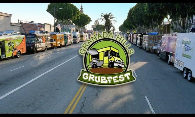Granada Hills Grubfest is Open!