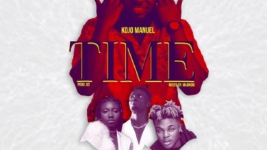 Photo of Kojo Manuel – Time ft. Quamina MP, Shaker & Ginja (Prod. by B2)
