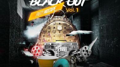 Photo of [Mixtape] DJ Tims – Blackout Party Mix Vol. 1