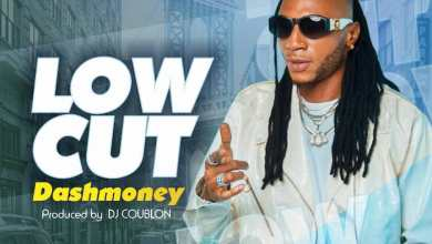 Photo of [Music] Dashmoney – Low Cut