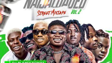 Photo of [Mixtape] DJ PlentySongz – Naijaloaded Street Mix (Vol.2)