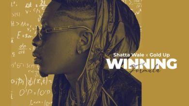 Photo of Shatta Wale – Winning Formula