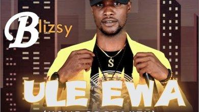 Photo of [Music] Blizsy – Ule Ewa