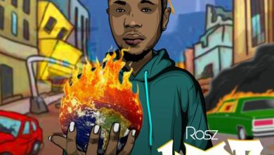 Photo of [Music + Video] Rasz – World On Fire