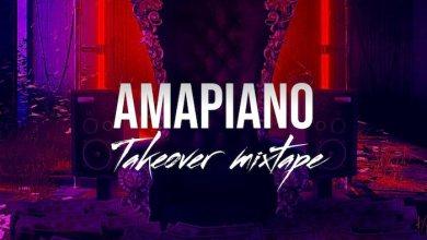 Photo of [Mixtape] DJ Davisy – Amapiano Takeover Mix