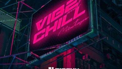 Photo of [Mixtape] DJ Biosky – Vibe & Chill Mixtape