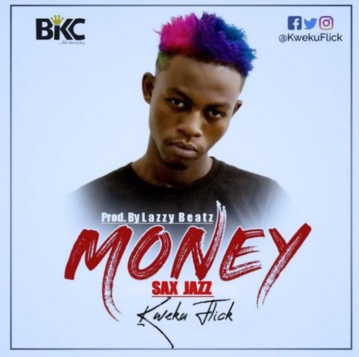 Kweku Flick – Money (Sax Jazz)