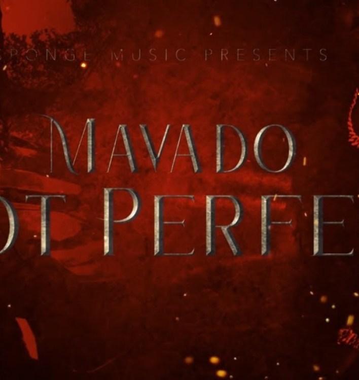 Mavado – Not Perfect
