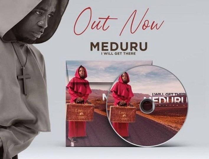 Meduru by Minister OJ (I will get there)