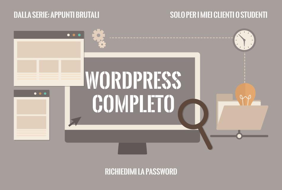 WordPress | appunti brutali