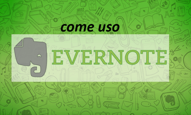 Come uso Evernote