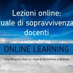 Lezioni online: manuale di sopravvivenza per docenti