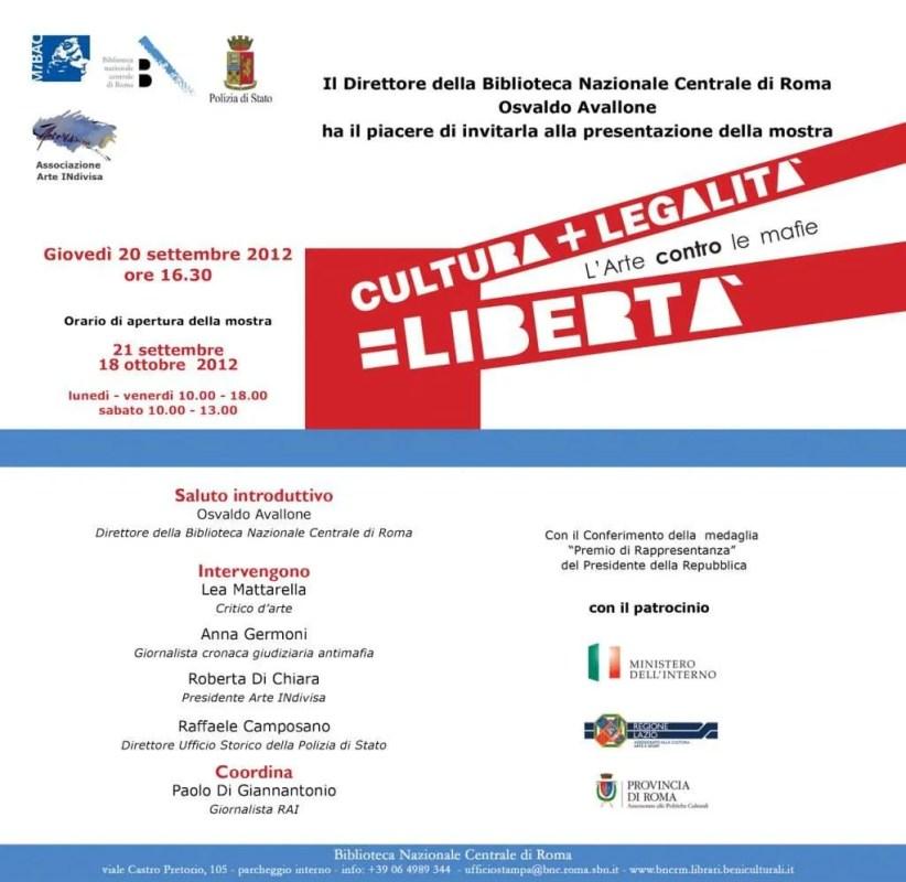 Mostra contro le mafie Roma. Cultura + LEgalità = Libertà