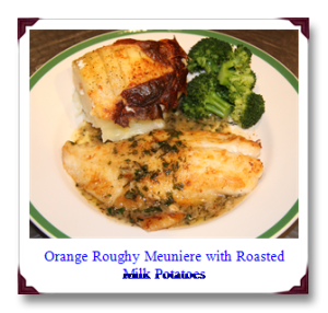 Orange-Roughy-Meuniere-with-Milk-Roasted-Potatoes-and-Broccolis.png