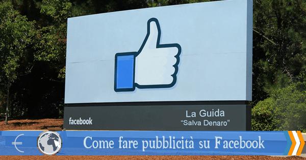 come fare pubblicità su Facebook