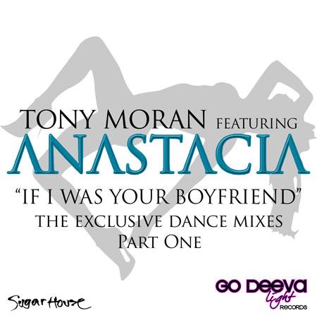 Tony Moran ft Anastacia – If I Was Your Boyfriend (Gianni Coletti Vs KeeJay Freak Rmx)