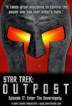 Star Trek: Outpost - Episode 17 - Enter the Sovereignty