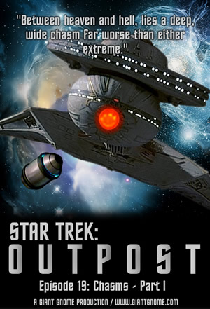 Star Trek: Outpost - Episode 19 - Chasms: Part I