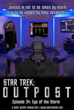 Star Trek: Outpost - Episode 34 - The Eye of the Storm